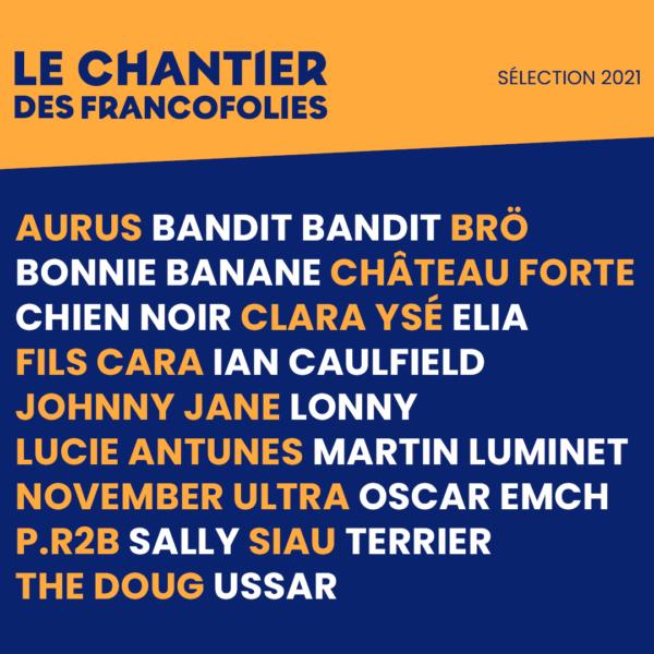 Le Chantier des Francos 2021 sélection artistes Aurus Bandit Bandit Lonny Fils Cara November Ultra Terrier Bonnie Banane