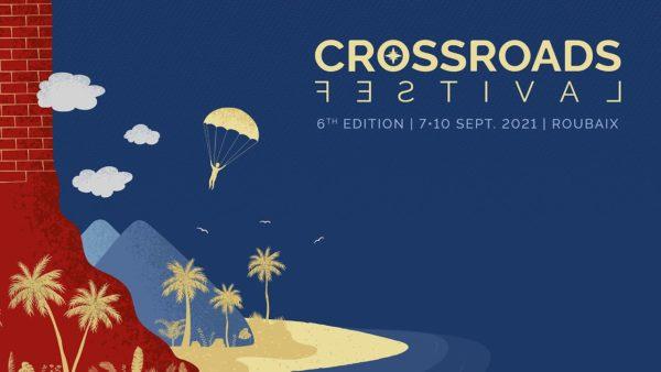 Crossroads Festival Roubaix 6ème édition