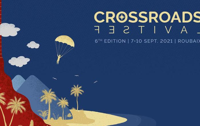 Crossroads 2021 6e édition